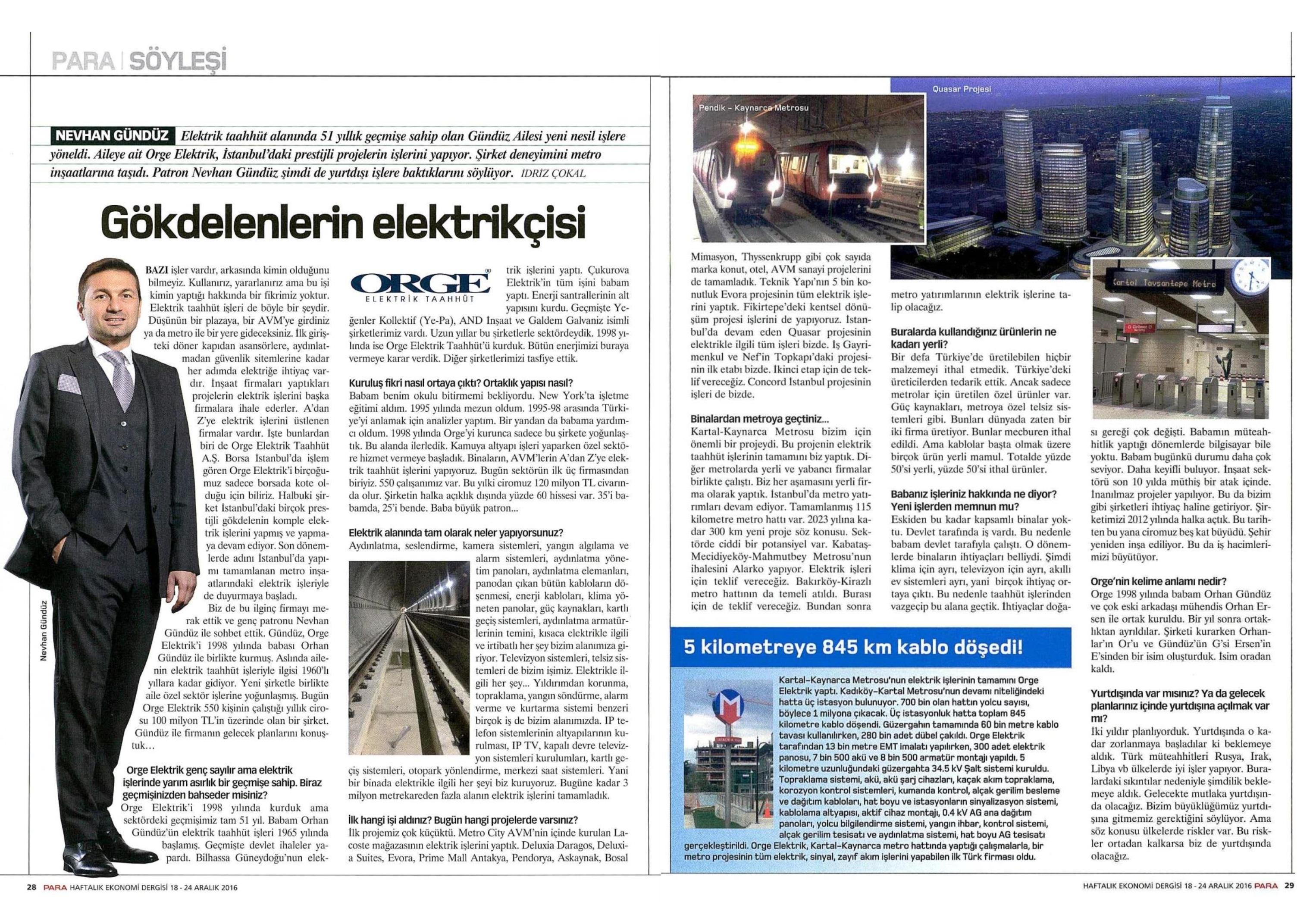 Para Dergisi'nin bu haftaki sayısında, CEO'muz Nevhan Gündüz ile yapılan söyleşi yer aldı.